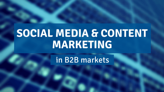 B2B social media and content marketing width=