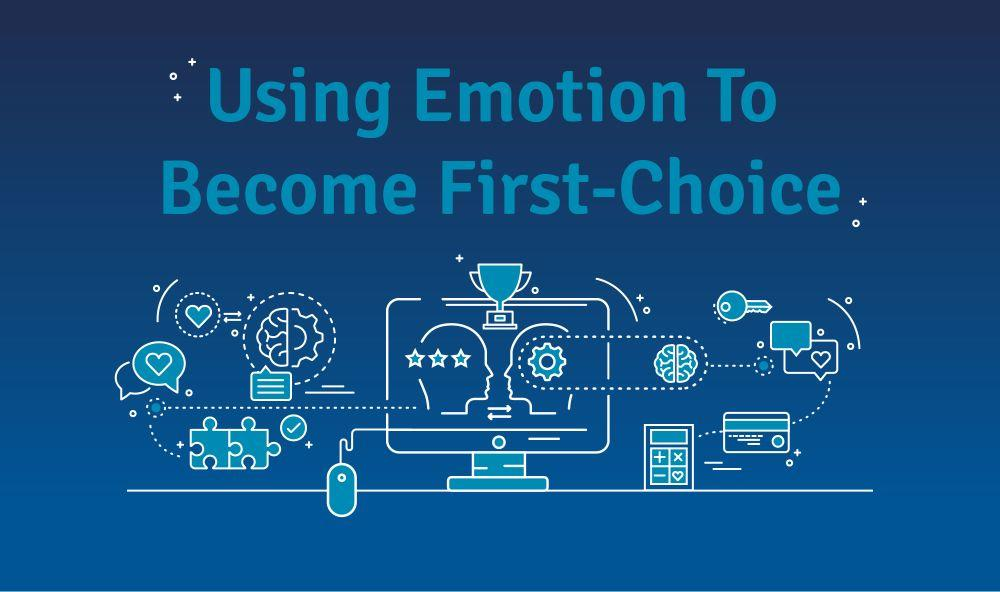 Event: Using Emotion To Become First-Choice