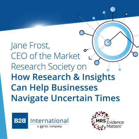 Insights Inside #3: How Research & Insights Can Help Businesses Navigate Uncertain Times w/ Jane Frost (MRS)