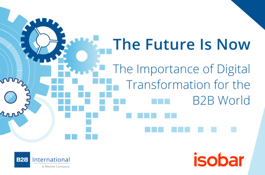 The Future Is Now: The Importance of Digital Transformation for the B2B World