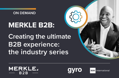 Webinar on Demand: How to Create the Ultimate B2B Experience in 4 Specific Industries