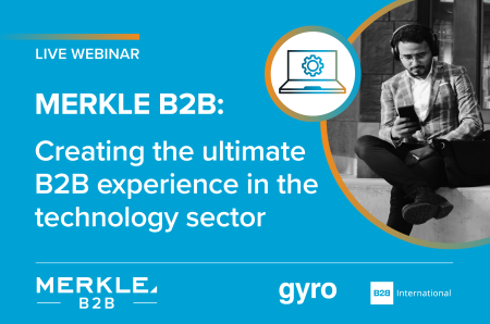 Webinar On Demand: Creating the Ultimate B2B Experience in the Technology Industry
